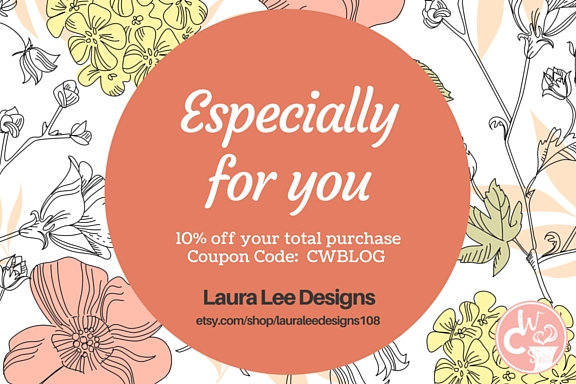 Blog readers get 10% OFF Total Purchase for Laura Lee Designs!