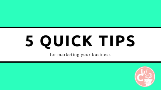 5 Quick Ways to Improve Your Marketing