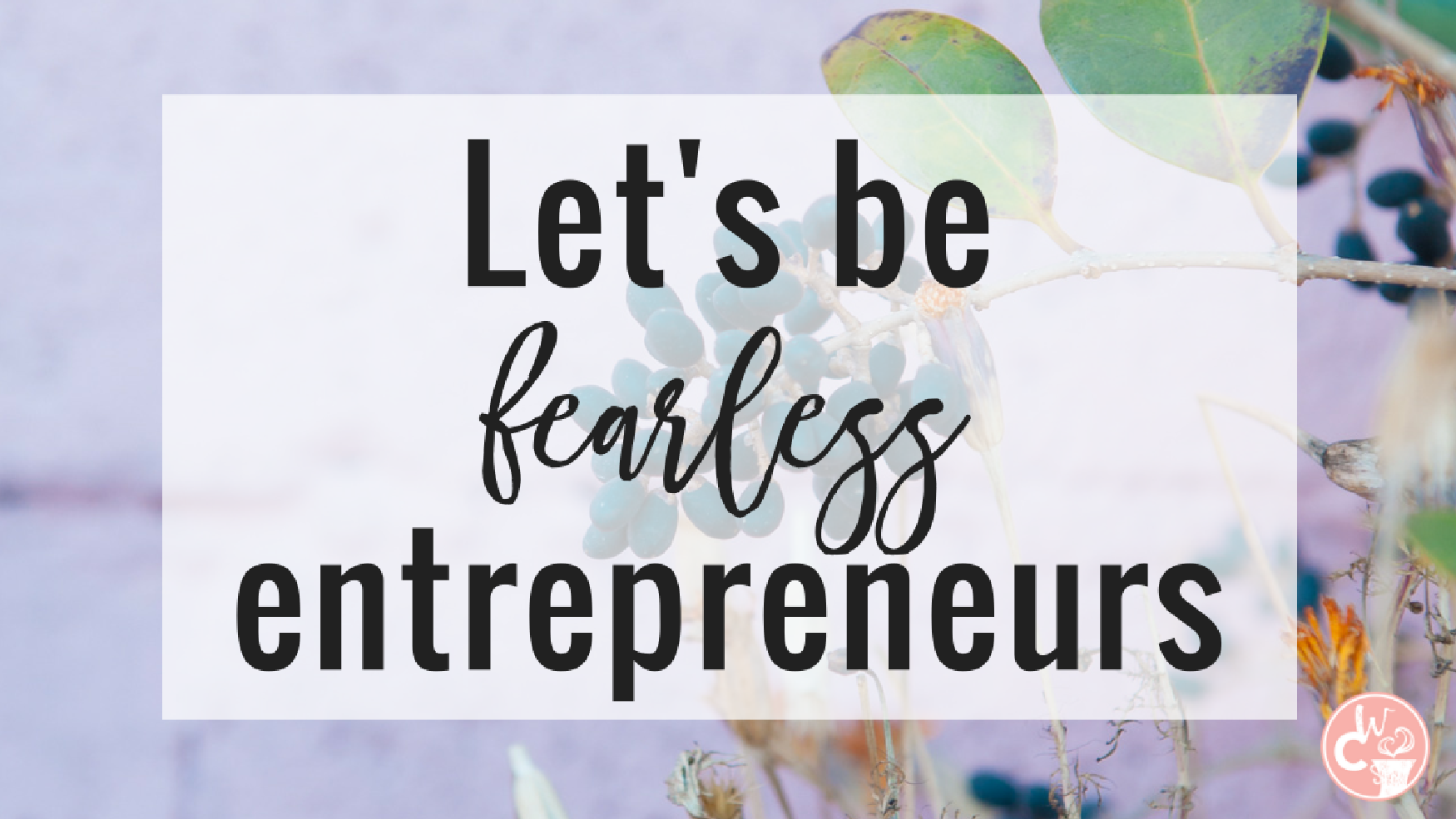 Join a tribe of fearless entrepreneurs who aim to use their God-given talents at pursuing their passions while supporting, inspiring, and empowering one another.